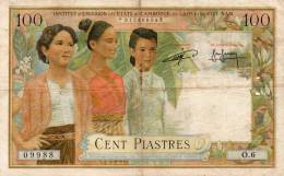INDOCHINE : 100 Piastres 1954 (vf) - Indochine