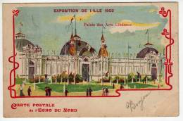 59 :  Lille  : Exposition De Lille 1902 : Palais Des Arts Libéraux : Carte Publicitaire L'Echo Du Nord - Lille