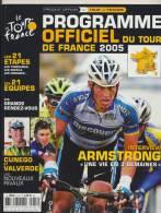 """RARE Programme Officiel Du Tour De FRANCE 2005 """" ARMSTRONG Une Vie En 3 Semaine """" - Sport"""