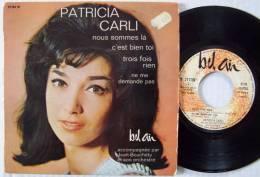 Patricia CARLI RARE EP 45T Vinyle Nous Sommes Là EX / EX Parfait état - New Age