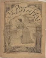 Le Pot Au Feu/ Journal De Cuisine Pratique Et D\´économie Domestique/Cinquiéme Année/N°2/ 1897    VP552 - Books, Magazines, Comics