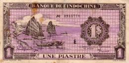 INDOCHINE :  1 Piastre 1942/45 (vf) - Indochine