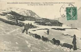 73)  SOLLIERES  SARDIERERES  Le Ravitaillement Du Poste Des Alpes - Le Signal Du Petit Mont Cenis  ( Attelage De Chien ) - Non Classés