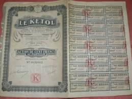 """ACTION DE 100 FRANCS AU PORTEUR """"  LE KETOL """" A PARIS 1926 ENTIERE  AVEC 30 COUPONS - Industrie"""
