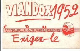 Buvard VIANDOX 1952 Economique Pratique Meilleur Exigez-le - Sopas & Salsas
