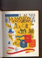 """SAINTES ANGOULEME ROCHEFORT COGNAC """" VISAGE DE L AUNIS ET DE SAINTONGE """" EDITIONS HORIZONS 1952 N° 140 - Poitou-Charentes"""
