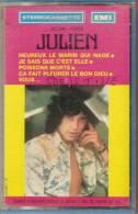 K7 Audio. Julien CLERC. Heureux Le Marin Qui Nage, Je Sais Que C'est Elle, Poissons Morts, Ca Fait Pleurer Le Bon Dieu. - Audio Tapes