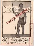 Fete Des Sport Des OFFICIERS Allemands Prisonniers Au Camp D'ALBERTVILLE-1919-Militaria- DEFAUTS- - Albertville