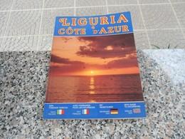 LIGURIA E COTE D'AZUR - GUIDA TURISTICA - Turismo, Viaggi