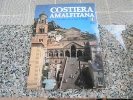 COSTIERA AMALFITANA - GUIDA TURISTICA - Turismo, Viaggi