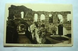 D 33 - Bordeaux - Les Ruines Du Palais Gallien - Bordeaux
