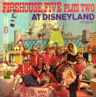 * LP *  FIREHOUSE FIVE PLUS TWO - AT DISNEYLAND (USA 1962) - Jazz