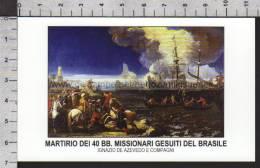 Xsa-11013 MARTIRIO DEI 40 BEATI MISSIONARI GESUITI DEL BRASILE IGNAZIO DE AZEVEDO PORTOGALLO Santino Holy Card - Religione & Esoterismo