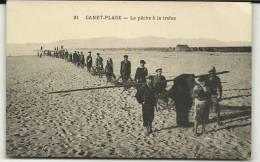 PECHE A LA TRAINE - Canet Plage
