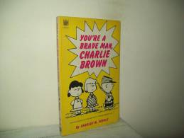 "Charles M. Schulz (Ed. Coronet Books 1970)  N. 18   ""You're A Brave Man, Charlie Brown !"" - Libri, Riviste, Fumetti"