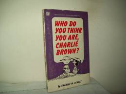 "Charles M. Schulz (Ed. Coronet Books 1969)     ""Who Do You Think You Are, Charlie Brown?"" - Libri, Riviste, Fumetti"