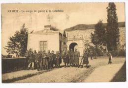 Le Corps De Garde A La Citadelle  Namur - Régiments