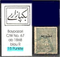TURKEY , EARLY OTTOMAN SPECIALIZED FOR SPECIALIST, SEE... Postmark - 1868 - Baypazari - C/W No. 67  -RR- - 1858-1921 Empire Ottoman
