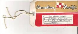 Canadian Pacific   Empress Of France Baggage Ticket   1948 - Tickets - Vouchers