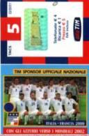 X TIM RICARICA 25 CALCIO SOCCER CON GLI AZZURRI VERSO I MONDIALI 2000 FRANCIA APR 2004 - Italia