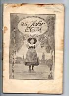 Revue 155 Pages En (ALL Et Franc) ( Elsasser Theatre Milhûse 25 Johe ETM) S/ Page De Couvertue (6 Scans ) - Theatre & Scripts