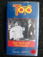 VIDEOCASSETTA VHS - TOTO´  San Giovanni Decollato  Nuovo - Classic