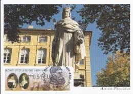 FRANCE (2009) - Carte Maximum Card - ATM LISA - RENÉ 1er ANJOU, Statue, King René, Aix-en-Provence - Cartas Máxima