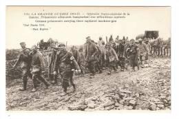 CPA :80 - Offensive Franco / Anglaise - Prisonniers Allemands  Transportant Leur Mitrailleuse Capturée - Guerre 1914-18