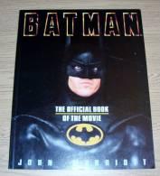 Batman The Official Book Of The Movie John Marriott Hamlyn Publishing 1989 - Films