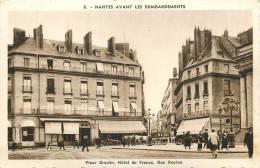 NANTES  Avant Les Bombardements - 6  - Place Graslin - Hôtel De France - Chapeau éd - LOIRE ATLANTIQUE - R190113 - Nantes