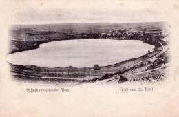 CPA:  SCHALKENMEHRENER  MAAR (allemagne):  Grub Aus Der Eifel En 1907.    (8322) - Daun