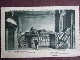 LA CRECHE FRANC COMTOISE / LA NAITOURE ET VERLY / ACTE 1 SCENE II / BELLE CARTE / 1928 - Non Classés