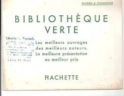 Buvard La Bibliothèque Verte Les Meilleurs Ouvrages Des Meilleurs Auteurs. La Meilleure Présentation Au Meilleur Prix - Stationeries (flat Articles)