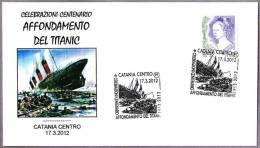 CENTENARIO HUNDIMIENTO DEL TITANIC - Centenary Sinking Of Titanic. Catania 2012 - Boten