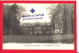 149o  CANTELEU - Militaria - Tampon Ambulance De Canteleu - Hôpital Temporaire - Canteleu