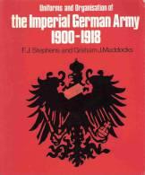 IMPERIAL GERMAN ARMY 1900 1918 UNIFORME ORGANISATION ARMEE IMPERIALE ALLEMANDE KAISER GUERRE 1914 - 1914-18