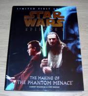 Star Wars Episode 1 The Making Of The Phantom Menace Laurent Bouzereau & Jody Duncan Ebury Press 1999 - Films