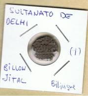 INDIA  -  SULTANATO DE DELHI  -  Billon Jital  Bilingue  (1) - Indian