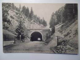 Cpa Col De Bussang Le Tunnel - DE01 - Col De Bussang
