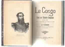 Le Congo Essai Sur L´histoire Religieuse De Ce Pays Par Le Père Eucher 1894 - Religion