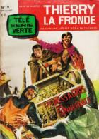 THIERRY LA FRONDE, TELE SERIE VERTE, N° 19, NOVEMBRE 1965 - Non Classés