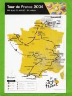 TOUR DE FRANCE 2004 CARTE EN TRES BON ETAT - Cycling