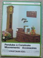 Pendules à Construire – Mouvements - Accessoires - Autres