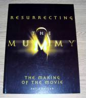Resurrecting The Mummy The Making Of The Movie Pat Cadigan Ebury Press 1999 - Film