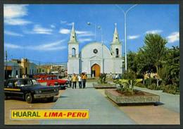 Huaral. Region Lima. *Plaza De Armas Con La Iglesia...*  Ed. BV Nº443. Nueva. - Perú