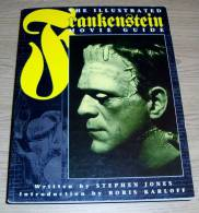 The Illustrated Frankenstein Movie Guide Stephen Jones Introduction Boris Karloff Titan Books 1994 - Film