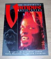The Illustrated Vampire  Movie Guide Stephen Jones Introduction Peter Cushing Titan Books 1993 - Film