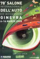 [DC1166] CARTOLINEA - 78° SALONE INTERNAZIONE DELL´AUTO - 2/12 MARZO 2008 - GINEVRA - Exposiciones