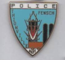 Superbe Pin´s En Zamac , Police Nationale Fensch , Thionville , SNPT , Signé Ballard - Polizia