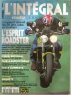 L´INTEGRAL, N° 02. La Moto Dans Tous Ses états. Magazine De MOTOS, Année 1999. - 1950 à Nos Jours